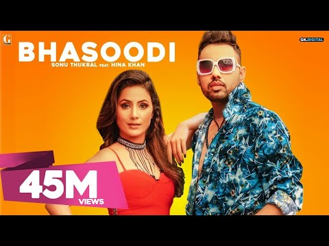 Bhasoodi : Sonu Thukral Ft. Hina Khan (full Song) Pardhaan | Preet Hundal | Latest Bollywood Song