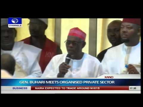 Buhari Meets Organised Private Sector In Kano pt 1