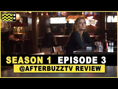 Sharp Objects Season 1 Episode 3 Review & After Show | AfterBuzz TV