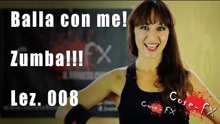 Zumba! Balla Con Me Per Dimagrire- Lez. 008 - CoreFx