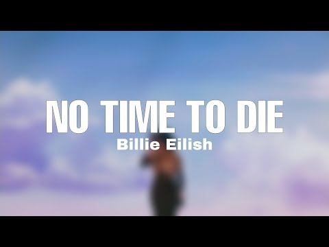 Video Billie Eilish - No Time To Die (8D Audio) download in MP3, 3GP, MP4, WEBM, AVI, FLV January 2017