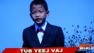 HMONGWORLD: TUB YEEJ VAJ, a Hmong kid actor from the movie :HLOOV CEV ROV LOS HLUB
