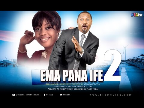 EMA PANA IFE 2 - YORUBA NOLLYWOOD MOVIE