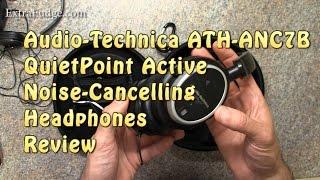 Video Audio-Technica ATH-ANC7B QuietPoint Active Noise-Cancelling Headphones Review MP3, 3GP, MP4, WEBM, AVI, FLV Juli 2018
