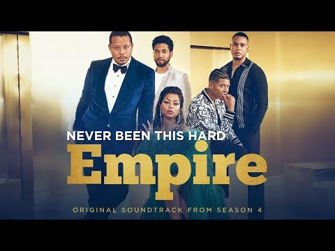 Never Been This Hard (Full Song)   Season 4   EMPIRE