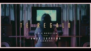 Carla Morrison Te Regalo official video