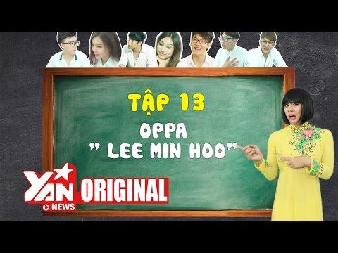 SchoolTV Tập 13 - Oppa Lee Min Ho