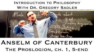 Intro To Philosophy: Anselm's Proslogion, 1, 5-end