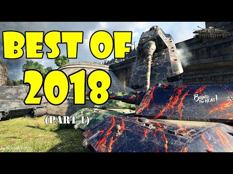 World of Tanks - Funny Moments | BEST OF 2018! (Best of WoT, Part 1)