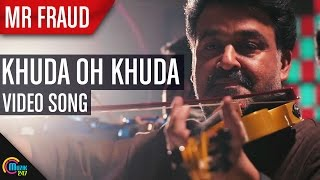 Mr Fraud - Khuda Oh Khuda Song HD