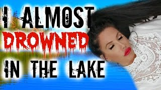 I ALMOST DROWNED IN THE LAKE | STORYTIME by Channon Rose