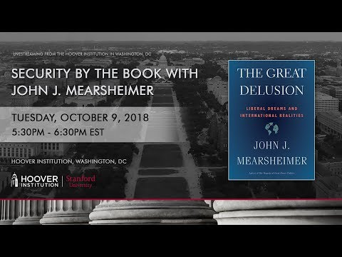 """John Mearsheimer discusses his book """"The Great Delusion"""""""