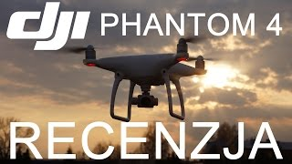 Dji Phantom 4 Recenzja