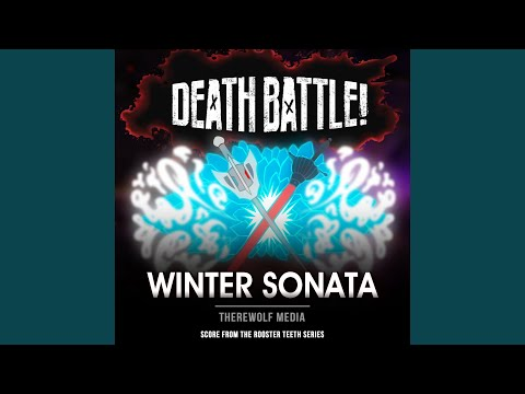 Death Battle: Winter Sonata (Score From The Rooster Teeth Series)