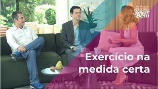 Exercícios na medida certa