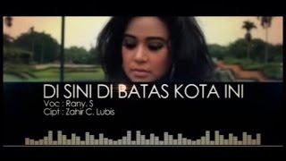 Video Rany Simbolon - Di Sini Di Batas Kota Ini (Official Music Video) MP3, 3GP, MP4, WEBM, AVI, FLV Agustus 2018
