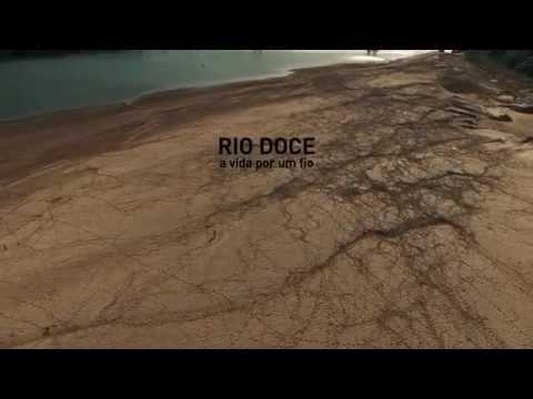 RIO DOCE a vida por um fio