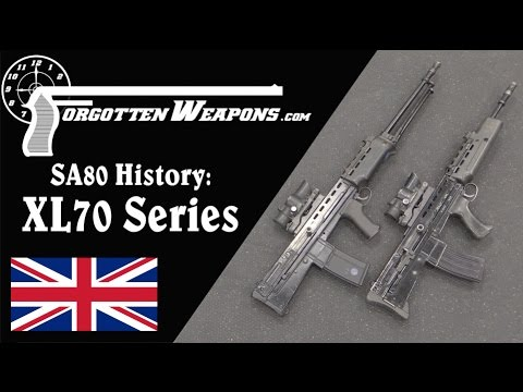 SA80 History: XL70 Series Final Prototypes (Individual Weapon and LSW)