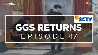 Video GGS Returns - Episode 47 MP3, 3GP, MP4, WEBM, AVI, FLV Oktober 2018