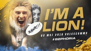 Video I'm a Lion! | G2 MSI 2019 Voicecomms MP3, 3GP, MP4, WEBM, AVI, FLV Agustus 2019