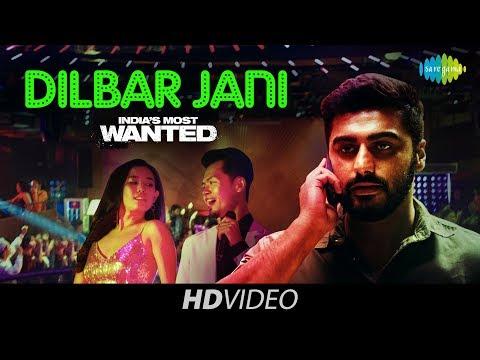 Dilbar Jani | India's Most Wanted | Arjun Kapoor | Dev Negi | Nikhita Gandhi | Amit Trivedi