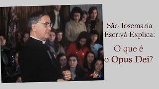 O que é o Opus Dei?
