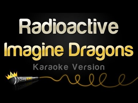 Imagine Dragons - Radioactive (Karaoke Version)