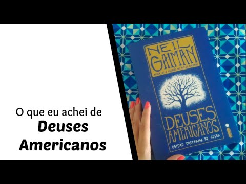 Deuses Americanos - Neil Gaiman | Vanusa Marte