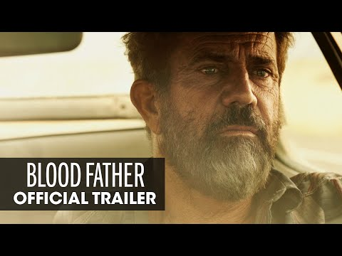 Blood Father (Trailer)