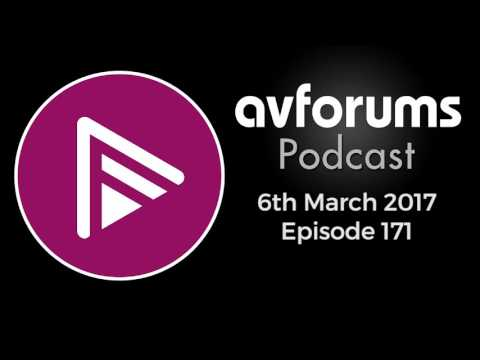 , title : 'AVForums Podcast: Episode 171 - 6th March 2017'