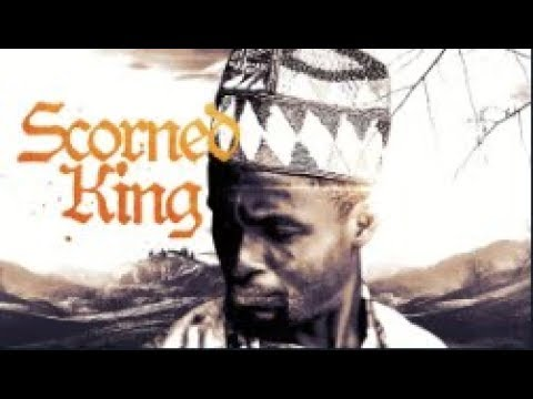 THE SCORNED KING  - [Part 1] Latest 2018 Nigerian Nollywood Drama Movie