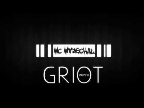 Mc Marechal    Griot