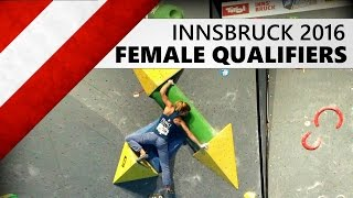Innsbruck Bouldering World Cup 2016 | Female Qualifiers by OnBouldering