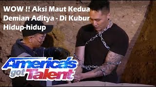 Download Video WOW !! Aksi Maut Kedua Demian Aditya - Di Kubur Hidup-hidup dan dirantai di  America's Got Talent MP3 3GP MP4