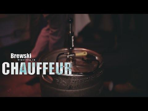 Brewski – Chauffeur (Official Video)