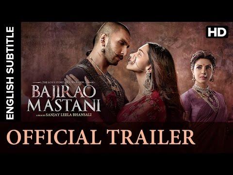 Bajirao Mastani Official Trailer with Subtitle | Ranveer Singh, Deepika Padukone, Priyanka Chopra