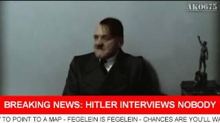 Hitler interviews nobody