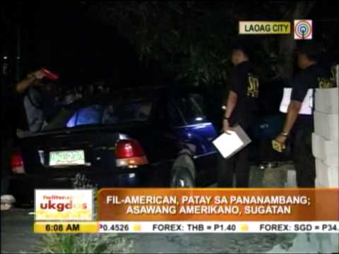 wife - A US citizen died in an ambush that also wounded her husband at Barangay Manggato B in Laoag City on Tuesday evening.