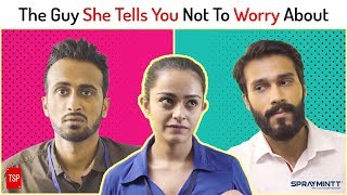 Video The Guy She Tells You Not To Worry About | The Screen Patti MP3, 3GP, MP4, WEBM, AVI, FLV November 2018