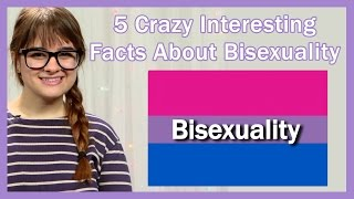 Video 5 Crazy Interesting Facts About Bisexuality MP3, 3GP, MP4, WEBM, AVI, FLV Mei 2019