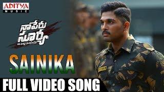 Video Sainika Full Video Song   Naa Peru Surya Naa illu India Songs   Allu Arjun, Anu Emmanuel MP3, 3GP, MP4, WEBM, AVI, FLV Desember 2018
