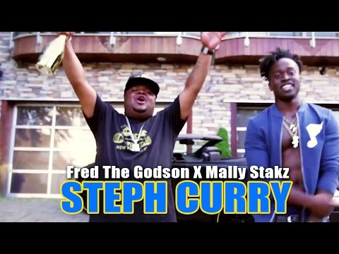 New Video: Fred The Godson ft. Mally Stakz   Steph Curry
