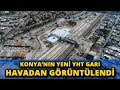 Konya'nın Yeni YHT Garı'nın Yapımı Sürüyor