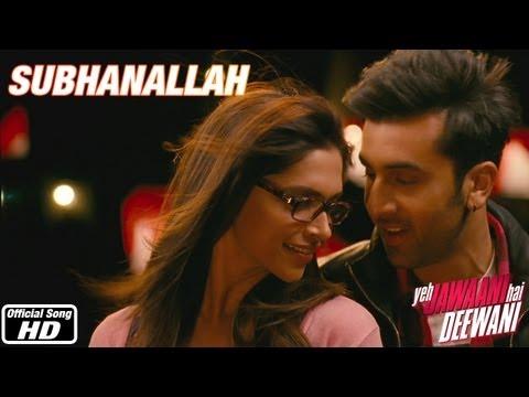Subhanallah - Yeh Jawaani Hai Deewani