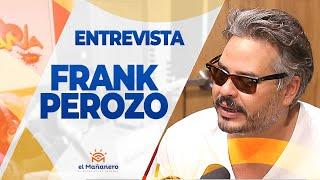 Entrevista a Frank Perozo en El Mañanero
