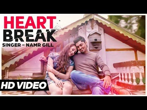 latest Punajbi Songs 2015  | Heart Break | Namr Gill | New Punjabi Songs 2015 | Jass Records