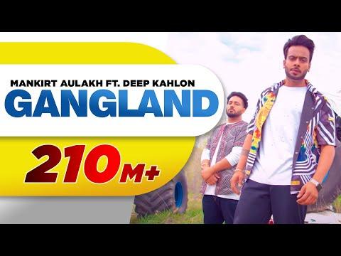 Gangland (Full Song) | Mankirt Aulakh Feat Deep Kahlon | Latest Punjabi Songs 2017 | Speed Records