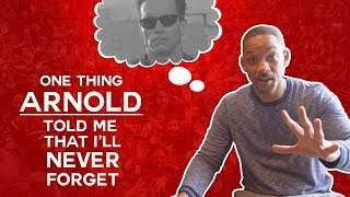 Video One Thing Arnold Schwarzenegger Told Me That I'll Never Forget | Will Smith Vlogs MP3, 3GP, MP4, WEBM, AVI, FLV Desember 2018