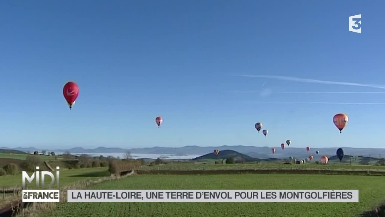 VU D'ICI : La Haute-Loire, une terre d'envol pour les montgolfières