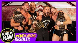 Undisputed Era Reclaim Tag Titles! WWE NXT & 205 Live Review & Results! Going In Raw Podcast